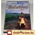 Eladó Balatoni Borgasztronómia (Cey-Bert Róbert Gyula) 2001 (7kép+tartalom)