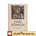 SZAMÁRTESTAMENTUM - Középkori francia mesék és bohózatok