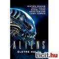 Eladó Aliens Életre halál könyv / regény - újszerű állapotú Jonathan Maberry Alien / Aliens könyv, eredeti