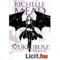 Richelle Mead: A szukkubusz dala