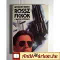 Eladó Rossz Fickók (Anthony Bruno) 1991 (4kép+Tartalom :) Krimi
