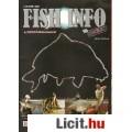 Eladó FISH INFO A horgászmagazin 2010. I. évfolyam 1. és 2 száma