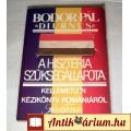 Eladó A Hisztéria Szükségállapota (Bodor Pál) 1990 (5kép+Tartalom :)