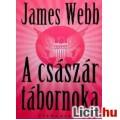 Eladó James Webb: A császár tábornoka