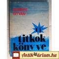 Eladó Új Titkok Könyve (Nemere István) 1987 (Parapszichológia) 6kép+tartalom
