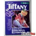 Eladó Tiffany 1. Szerelmedtől Elgyengülök (Candice Adams) v1 (Tartalommal :)