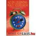 Eladó Mike Gayle: Az én legendás nagy szerelmem