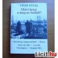 Eladó Miért beteg a magyar futball?