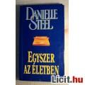 Eladó Egyszer az Életben (Danielle Steel) 1999 (Romantikus) 5kép+tartalom