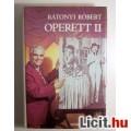 Eladó Operett II. (Rátonyi Róbert) 1984 (3kép+Tartalom :) Zeneműkiadó