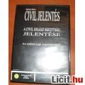 CIVIL JELENTÉS - A CIVIL JOGÁSZ BIZOTTSÁG JELENTÉSE - DVD