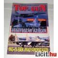 Eladó Top Gun 1993/7 (5kép+Tartalomjegyzék :) retro repülős magazin