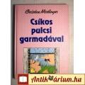 Eladó Csíkos Pulcsi Garmadával (Christine Nöstlinger) 1994 (Humoreszkek)