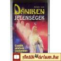 Eladó Jelenségek (Erich von Daniken) 1994 (Paranormális) 6kép+tartalom