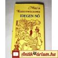 Eladó Idegen Nő (Maria Kuncewiczowa) 1978 (7kép+Tartalom :) Szépirodalom