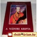 Eladó A Nádori Kripta (Hankó Ildikó-Kiszely István) 1990 (melléklettel)