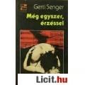 Eladó Gerti Senger: MÉG EGYSZER, ÉRZÉSSEL