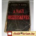 Eladó A Nagy Összeesküvés (Sayers-Kahn) 1949 (Ramaty) 6kép+Tartalom