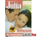 Eladó Carole Mortimer: Az ismeretlen vendég - Júlia 354.