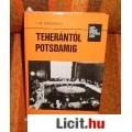 Eladó V.M.Berzsekov:Teherántól Potsdamig