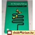 Fogamzásgátlás (Dr.Seregély György) 1981 (Orvosi szakkönyv) 5kép+tarta