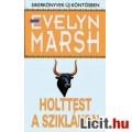 Eladó Evelin Marsh: HOLTEST A SZIKLÁKON