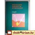 Endoscopic Surgery in Gynecology (R.P.Lueken-A.Galliant) 1992 (Német)