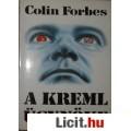 Eladó Colin Forbes: A KREML ÜGYNÖKE - Újszerű!