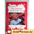 Eladó Nem Akarom! (Gertrud Teusen) 2006 (5kép+tartalom) Neveléstan