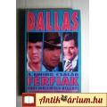 Dallasi Férfiak (Burt Hirschfeld) 1991 (4kép+Tartalom :) Filmregény