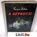 Eladó Ternai Zoltán: A GÉPKOCSI (32 melléklettel)