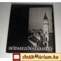 Eladó Hódmezővásárhely (Gink Károly) 1974 (9kép+Tartalom :) Képeskönyv