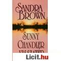 Sandra Brown: Sunny Chandler visszatér