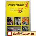 Eladó Nyári Vakáció (ANASZTÁZIA) 1981 (Ifjúsági ismeretterjesztő)