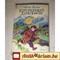 Kincskereső Kisködmön (Móra Ferenc) 1982 (5kép+Tartalom :) Ifjúsági