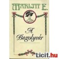 Marlitt E.: A Bagolyvár