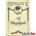 Eladó Marlitt E.: A Bagolyvár