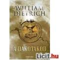 William Dietrich: A dakotakód - Ethan Gage