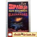 Eladó Alfa Holdbázis-Elszakadás (E.C. Tubb) 1993 (5kép+tartalom) SciFi