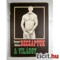Eladó Becsaptuk a Világot (Csengeri Kálmán) 1989 (3kép+Tartalom :) Riport