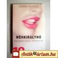 Eladó Méhkirálynő (Havas Henrik) 2007 (5kép+Tartalom :) Dokumentumregény