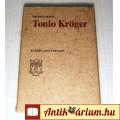 Tonio Kröger (Thomas Mann) 1975 (Kétnyelvű) 8kép+Tartalom :)