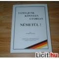 Tanuljunk könnyen gyorsan Németül