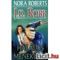 Eladó J. D. Robb: Halálos menekülés