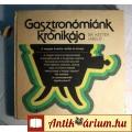 Eladó Gasztronómiánk Krónikája (Dr.Ketter László) 1985 (6kép+tartalom)