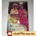 Eladó Elhízás, Koleszterin, Fogyókúrák (Dr.Pados Gyula) 1990 (5kép+Tartalom)