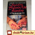 Eladó Sunday Bloody Sunday (Drew Mackenzie) 1992 (Angol nyelvű) 5képpel :)