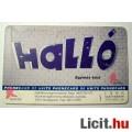 Telefonkártya 1996/09 - Halló (2képpel :)