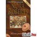 Nora Roberts: Mézes puszedli
