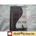 Eladó Mark Salzman:Acél és Selyem .harcművészeti könyv